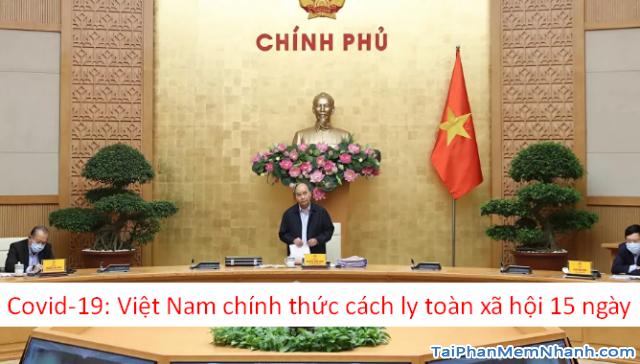 Thủ tướng Nguyễn Xuân Phúc: Cách ly toàn xã hội từ 0h ngày 01/04/2020