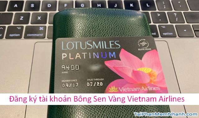 Đăng ký tài khoản Bông Sen Vàng trên web Vietnam Airlines