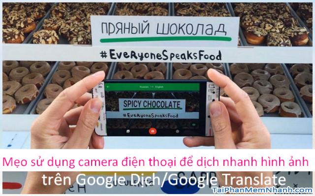 Dùng Google Translate dịch văn bản bằng ảnh được chụp