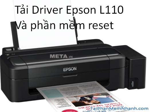Tải phần mềm Reset Epson L110 và driver mới nhất