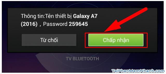 Cách kết nối Smartphone với Smart TV qua Bluetooth để phát nhạc + Hình 14