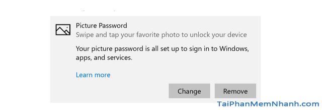 Hướng dẫn sử dụng hình ảnh để làm mật khẩu cho Windows 10 + Hình 13